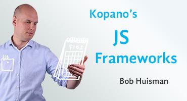 Kopano's JS frameworks by Bob Huisman