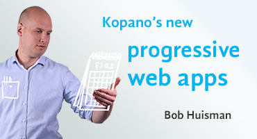 Kopano's new progressive web apps by Bob Huisman