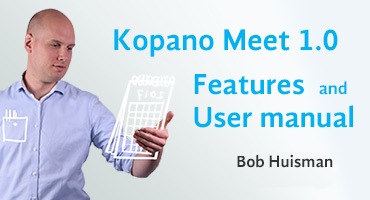 Kopano Meet 1.0 features and user manual by Bob Huisman